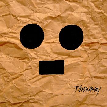 Throwaway by Throwaway