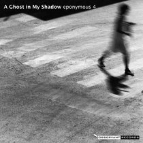 A Ghost in My Shadow cover art