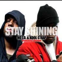Kool G Rap and No I.D. - Stay Shining cover art