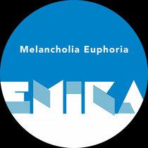 Melancholia Euphoria cover art