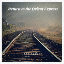Return To The Orient Express cover art
