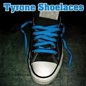 Tyrone Shoelaces by Tyrone Shoelaces