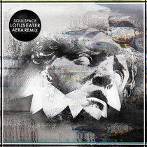 Soulspace - Lotus Eater (Aera Remix) cover art
