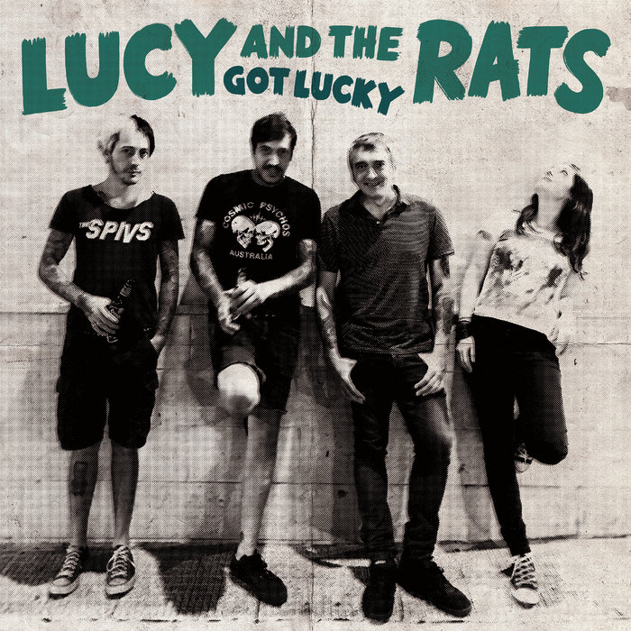 Lucy and the Rats: Got Lucky