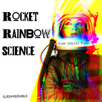 Rocket Rainbow Science (Punk Shocked Remix) cover art