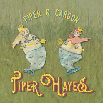 Piper & Carson by Piper Hayes