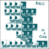 "SHELLS ""IN A CLOUD"" Cover Art"
