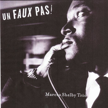 Un Faux Pas! by Marcus Shelby