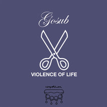 Violence of Life cover art