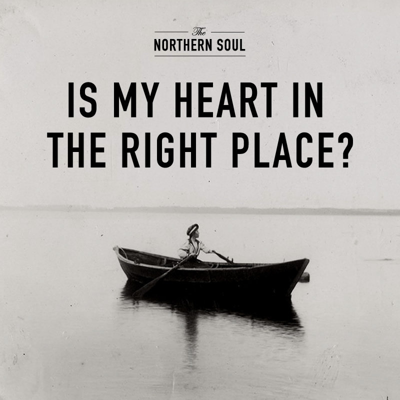 Is My Heart In The Right Place The Northern Soul