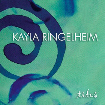 Tides by Kayla Ringelheim