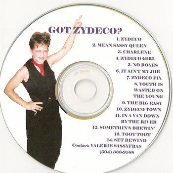 Got Zydeco? by Valerie Sassyfras