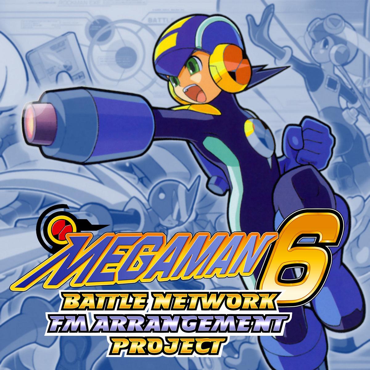 Mega Man Battle Network 6 FM ARRANGEMENT PROJECT   +TEK