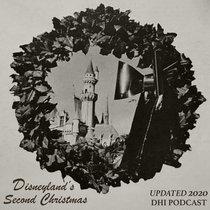 Seasonal 5: Disneyland's Second Christmas - Updated 2020 cover art