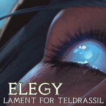Elegy (Lament For Teldrassil) cover art