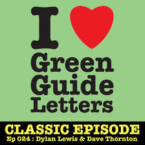 Ep 024 : Dylan Lewis & Dave Thornton love the 10/05/12 Letters cover art