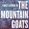 I Only Listen to the Mountain Goats: All Hail West Texas