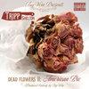 Dead Flowers II: American Pie (Prod. Entirely by Big Vern) Cover Art