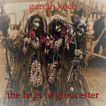 The Hags of Gloucester cover art
