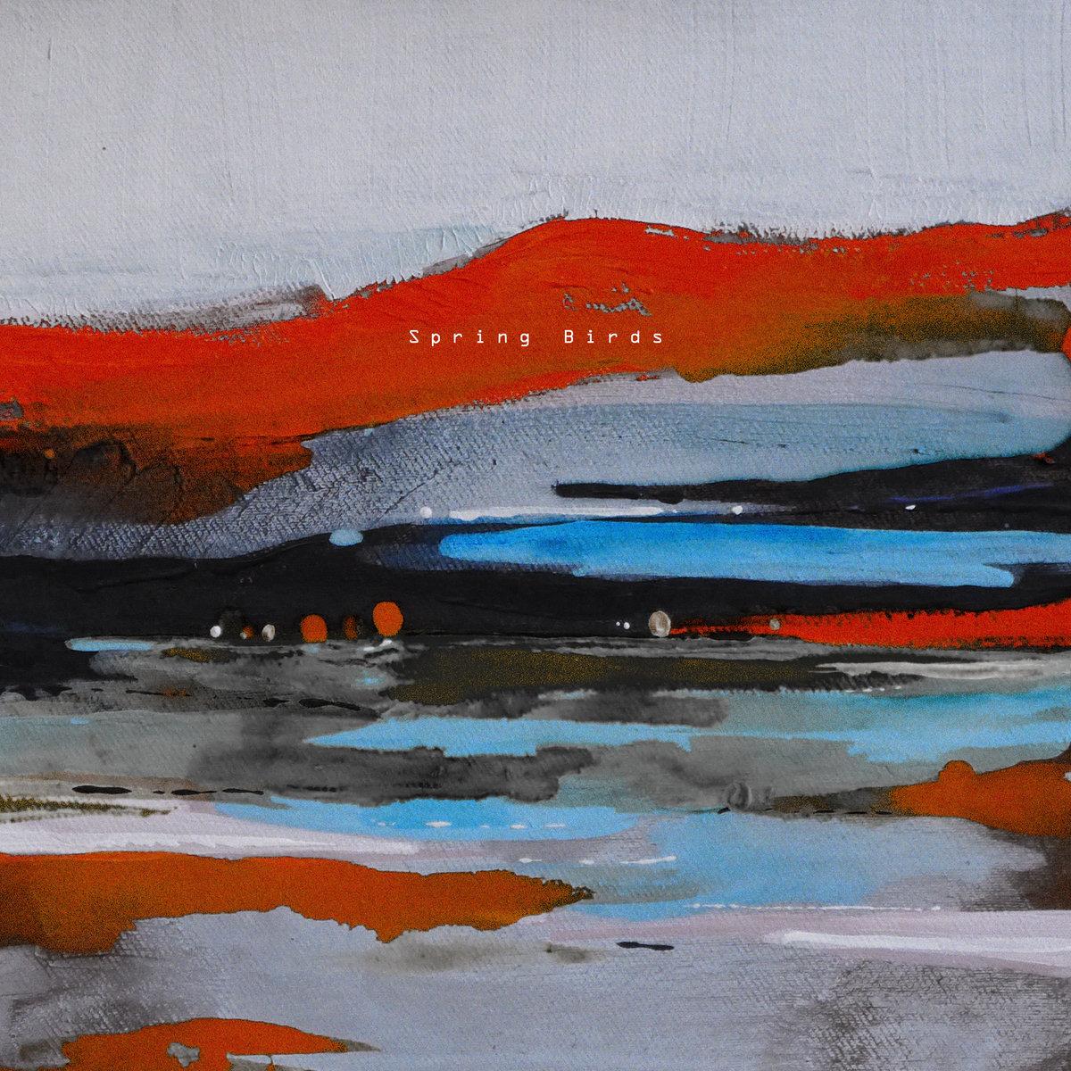 Montagne - Spring Birds [Singles] (2018)