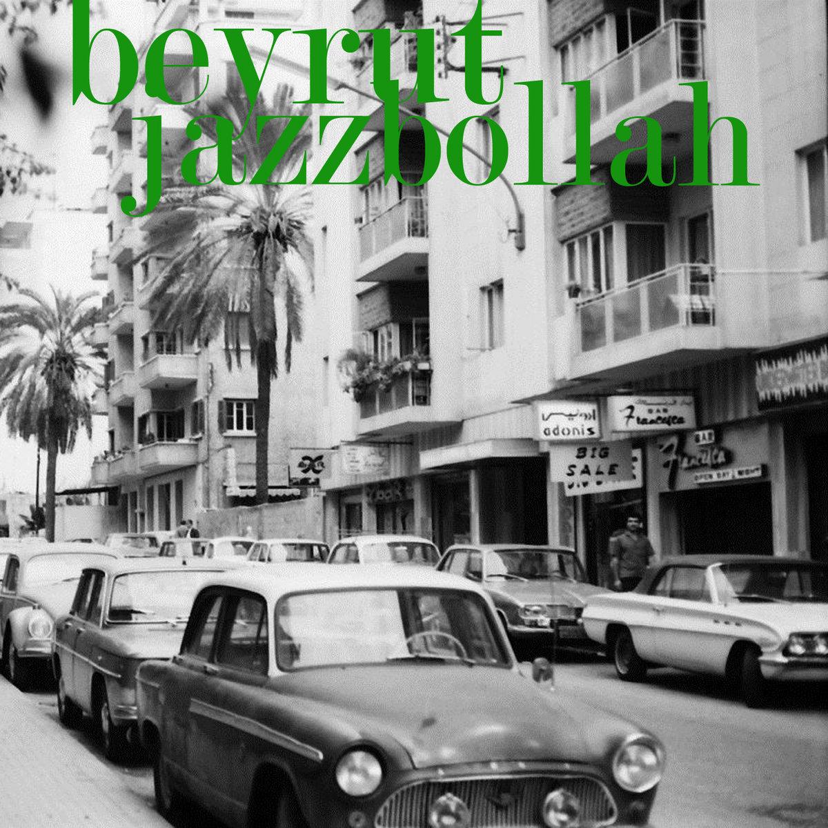Beyrut: Jazzbollah LP