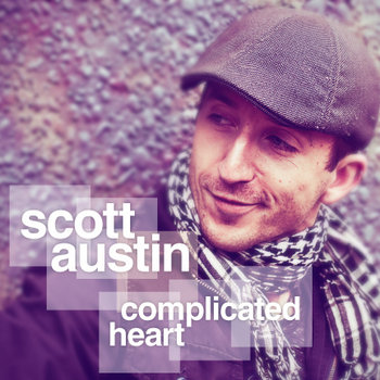 Complicated Heart by Scott Austin
