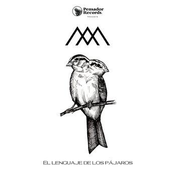 El lenguaje de los pájaros by Mangata