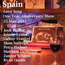 Spain Love Song One Year Anniversary Show cover art
