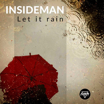 Let It Rain EP by Insideman