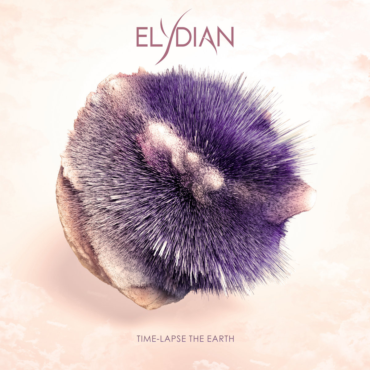 Elydian - Time-Lapse the Earth [EP] (2019)