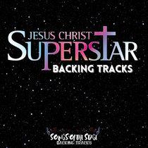 Jesus Christ Superstar - Backing Tracks cover art