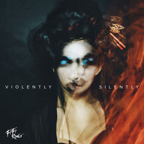 'Violently Silently' EP cover art