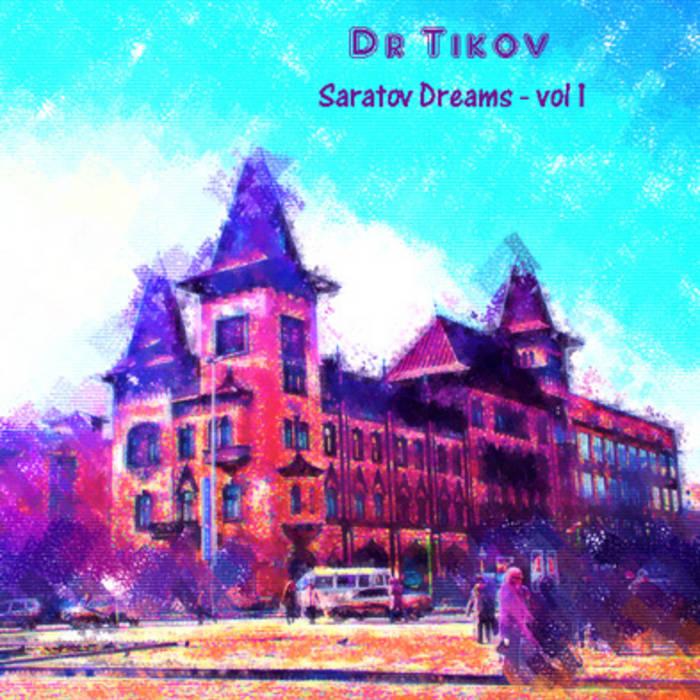 Dr tikov acid lifestyle single ep 1 album saratov dreams vol1 mp3 128 new 2012