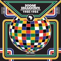Boogie Breakdown: South African Synth Disco - 1980 to 1984 cover art