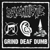 GRIND/DEAF/DUMB Cover Art