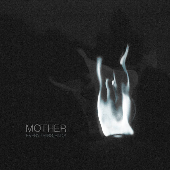 Новый альбом MOTHER - Everything Ends (2018)