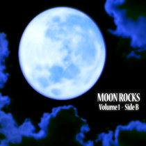 Moon Rocks Volume 1- Side B cover art