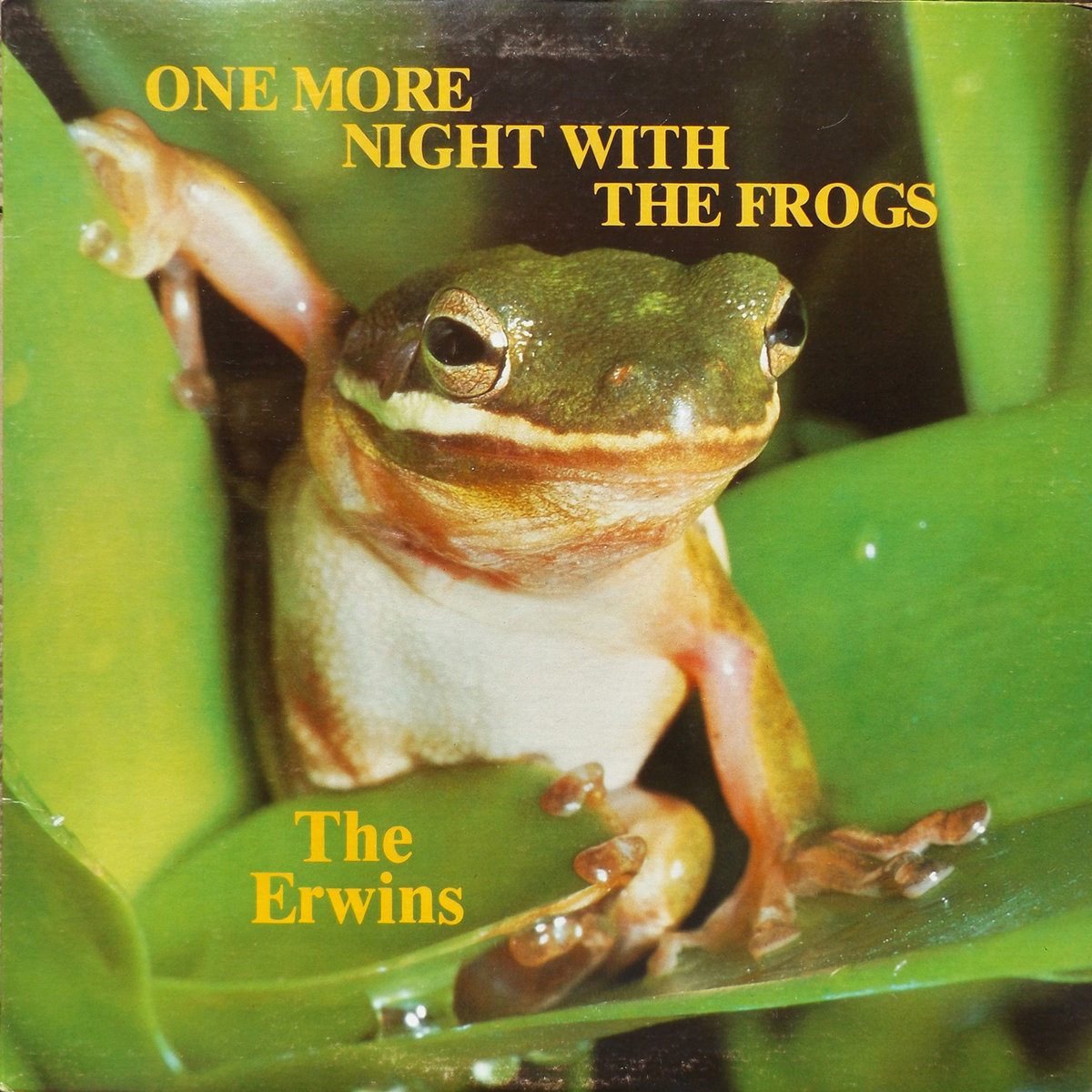 The Erwins One More Night With The Frogs Hymn Time