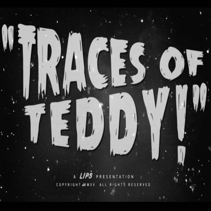 Traces of Teddy cover art
