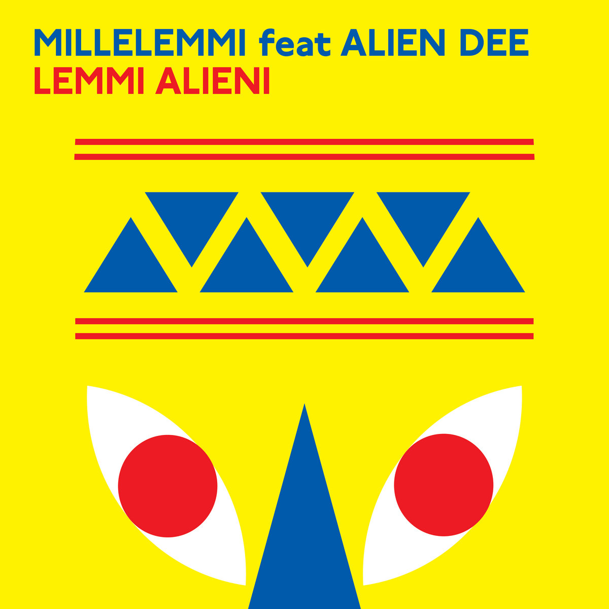 Lemmi Alieni Feat Alien Dee Fresh Yo Label
