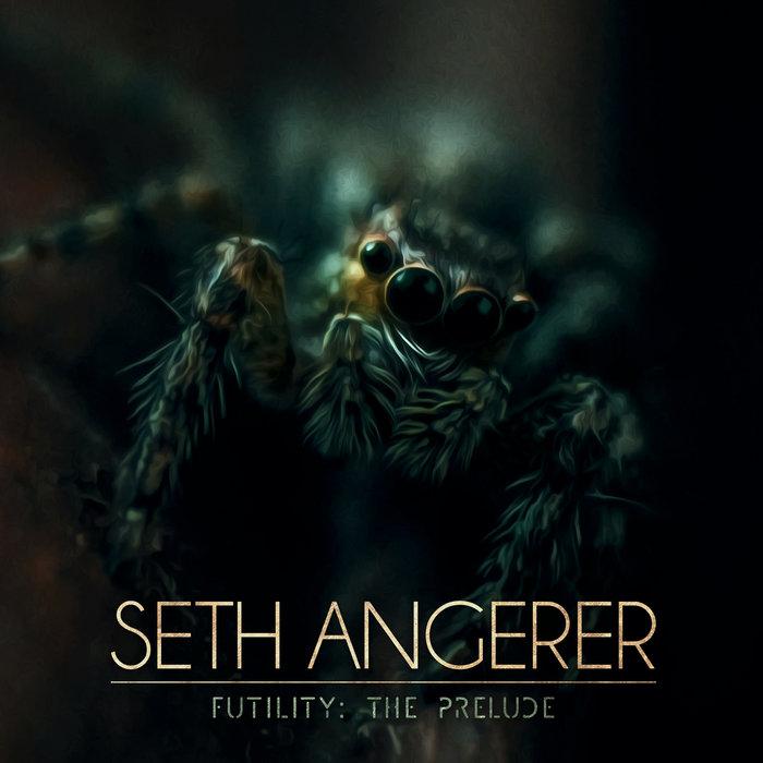 Futility: The Prelude [EP]   Seth Angerer