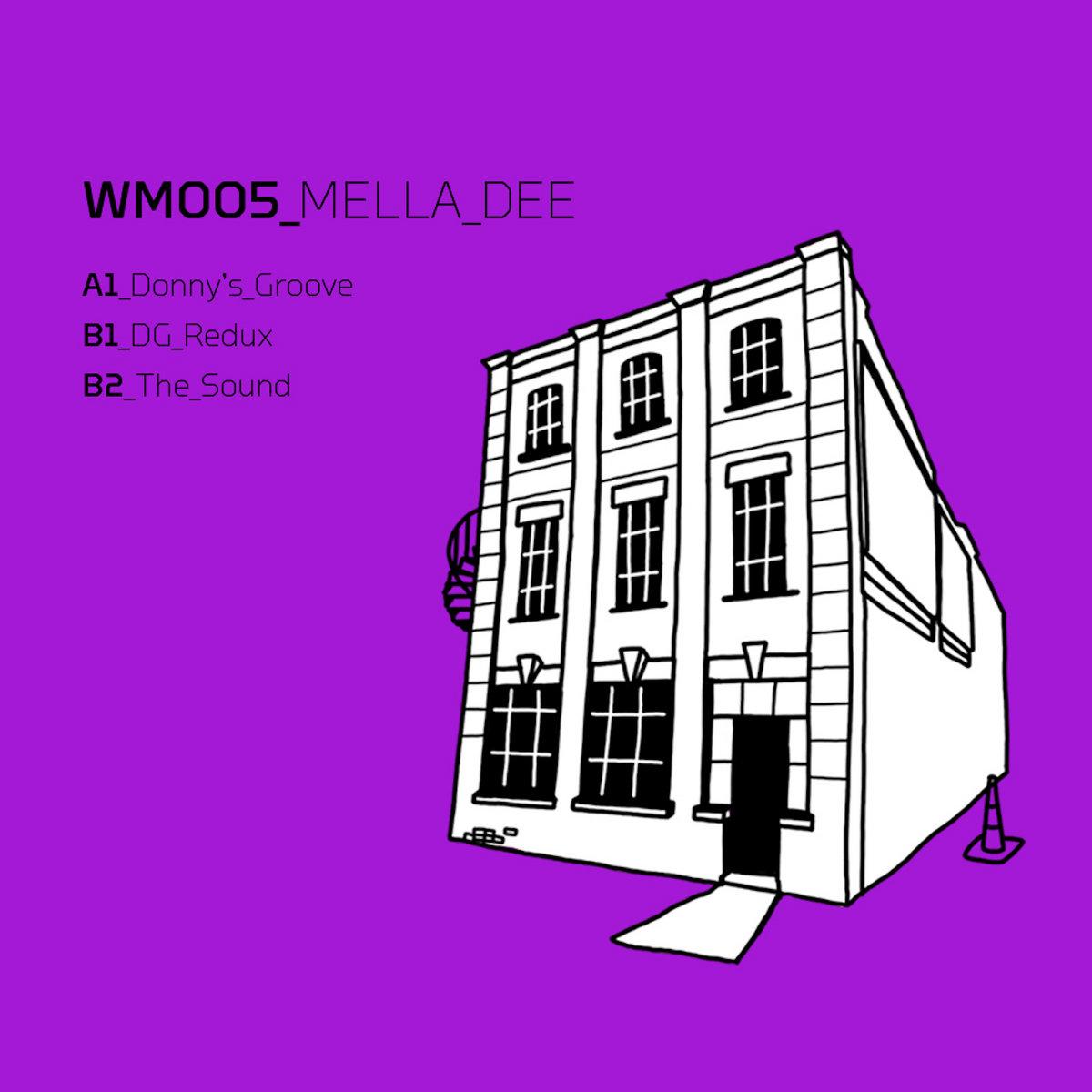 Mella Dee – Warehouse Music 005 [WM005] - Music Download