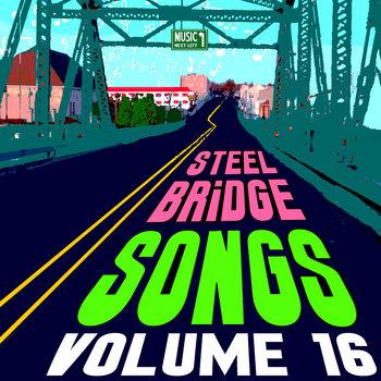 Steel Bridge Songs Vol. 16 by Holiday Music Motel