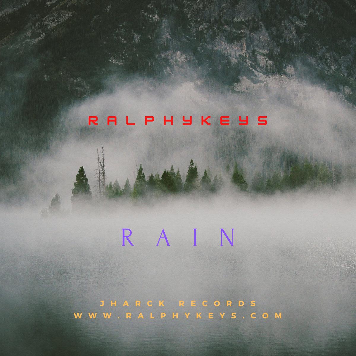 Rain by Ralphykeys