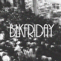 BLKFRIDAY cover art
