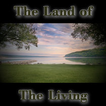 Welcome To The Land of The Living cover art