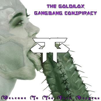 Cover The Goldilox Gangbang Conspiracy  - Dead Girls Can' (Islande)