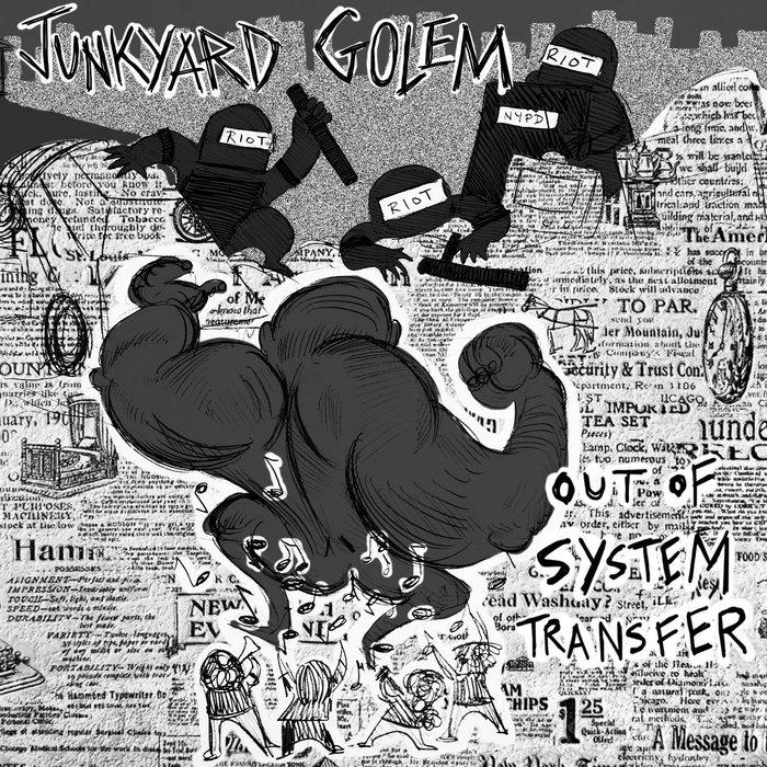 Junkyard Golem Out Of System Transfer