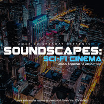 Soundscapes: Sci-Fi Cinema (Music & Sound FX Library) cover art