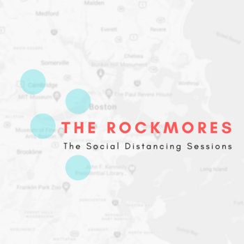 The Social Distancing Sessions by The Rockmores